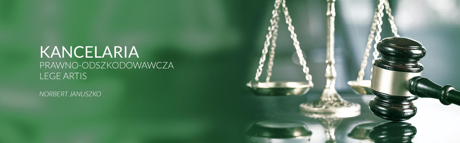 Kancelaria Prawno Odszkodowawcza LEGE ARTIS NORBERT JANUSZKO